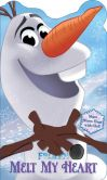 Book Cover Image. Title: Disney Frozen Melt My Heart:  Share Hugs with Olaf!, Author: Disney Frozen