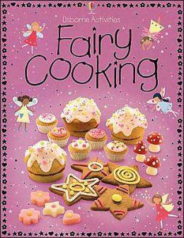 Fairy Cooking (Usborne Activities Series)