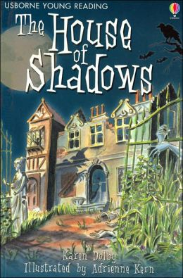 House of Shadows (Usborne Young Reading Series Two)