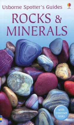 Rocks and Minerals Spotter's Guide: With Internet Links