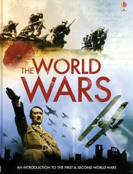 The World Wars: An Introduction to the First and Second World Wars