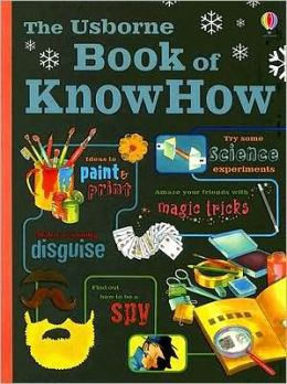 The Usborne Book of KnowHow