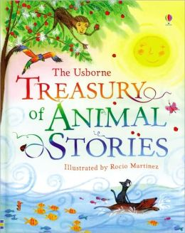 The Usborne Treasury of Animal Stories (Stories For Young Children Series)