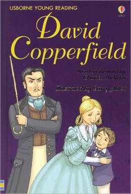 David Copperfield (Usborne Young Reading Series Three)