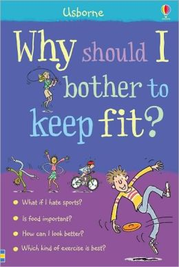 Why Should I Keep Fit