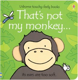 That's Not My Monkey... (Usborne Touchy-Feely Books Series)