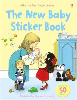 The New Baby Sticker Book (Usborne First Experiences Series)