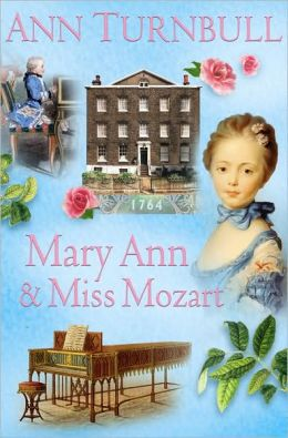 Mary Ann & Miss Mozart (Historical House Series)