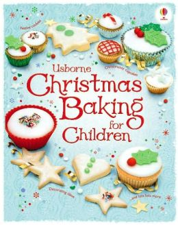 Christmas Baking for Children (Children's Cooking Series)