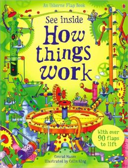 See Inside How Things Work (Usborne Flap Book Series)