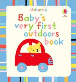 Baby's Very First Outdoors Book