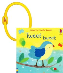 Tweet Tweet (Stroller Books Series)