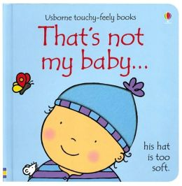 That's Not My Baby: His Hat is Too Soft