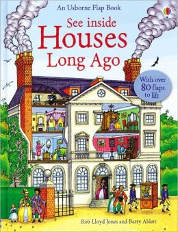 See Inside Houses Long Ago