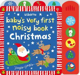 Baby's Very First Noisy Christmas