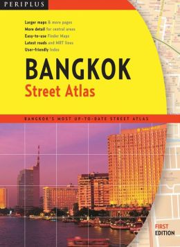 Bangkok Street Atlas First Edition