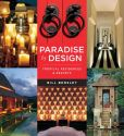 Book Cover Image. Title: Paradise by Design:  Tropical Residences and Resorts by Bensley Design Studios, Author: Bill Bensley