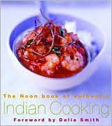 Noon Book of Authentic Indian Cooking, The
