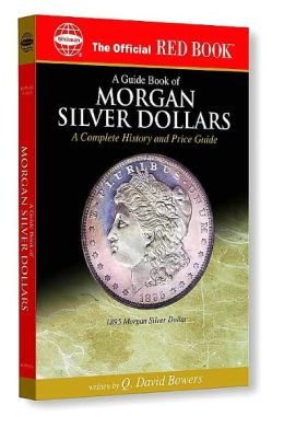 The Official Red Book of Morgan Silver Dollars