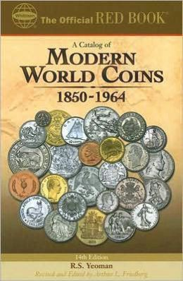 A Catalog of Modern World Coins, 1850-1964
