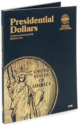 Presidential Dollars: Collection Starting 2012, Number 2