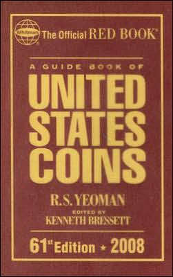 A Guide Book of United States Coins 2008: The Official Red Book