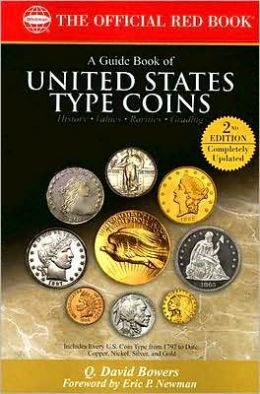A Guide Book of U.S. Type Coins 2nd Ed