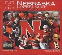University of Nebraska Football Vault