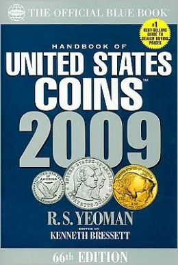 2009 The Official Blue Book Handbook of United States Coins