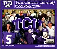 Texas Christian University Football Vault