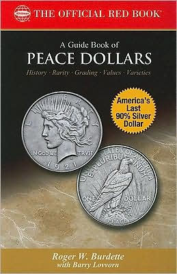 Bowers Series: A Guide Book of Peace Dollars
