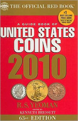 A Guide Book of United States Coins 2010: The Official Redbook