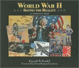 World War II: Saving the Reality: A Collector's Vault