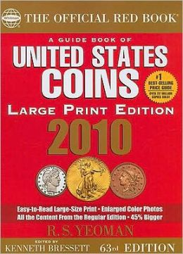 Guide Book of United States Coins 2010 Large Print