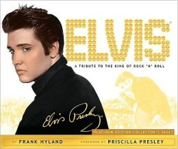 Elvis: A Tribute to the King of Rock 'n' Roll