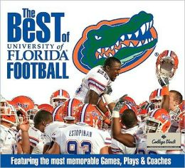 The Best of University of Florida Football