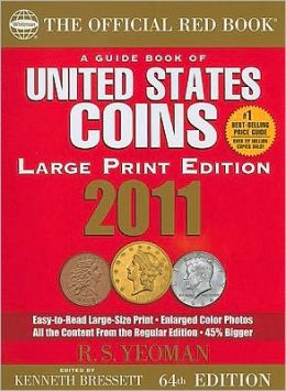 Guide Book of United States Coins 2011 Large Print