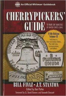 Cherrypickers' Guide to Rare Die Varities of United States Coins, Fifth Edition