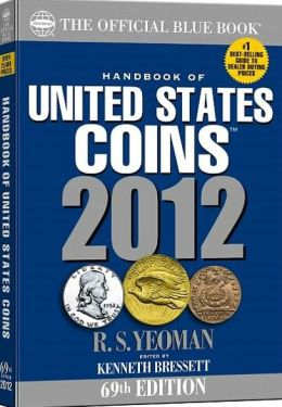 A Hand Book of United States Coins 2012