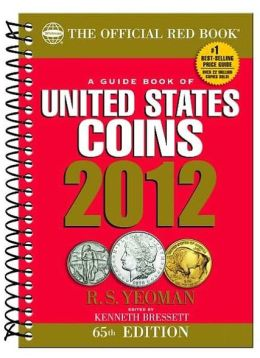 A Guide Book of United States Coins 2012