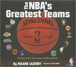 The NBA's Greatest Teams