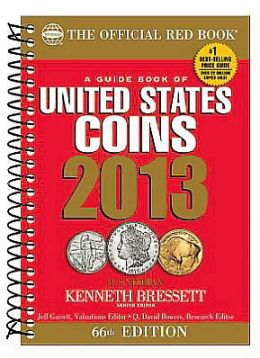 A Guide Book of United States Coins 2013: The Official Redbook (Coil))