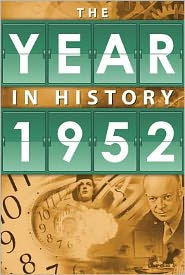 1952: The Year in History