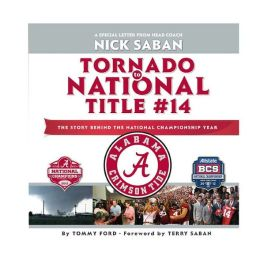 Tornado to National Title #14: The Story Behind The National Championship Year
