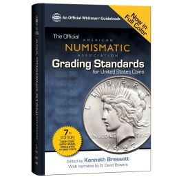 Official ANA Grading Standards for United States Coins, 7th Edition