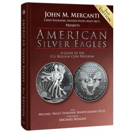 American Silver Eagles: A Guide to the U.S. Bullion Coin Program, 2nd Edition