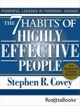 Book Cover Image. Title: The 7 Habits of Highly Effective People:  Powerful Lessons in Personal Change (25th Anniversary Edition), Author: Stephen R. Covey