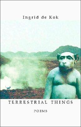 Terrestial Things: Poems