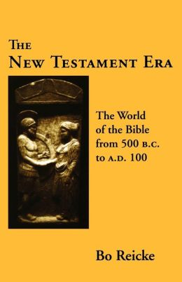 The New Testament Era
