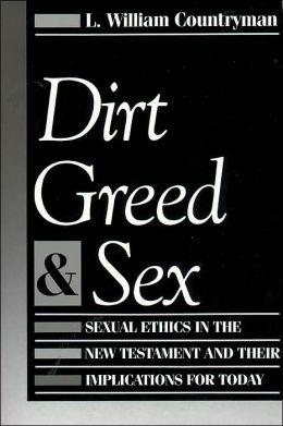 Dirt Greed & Sex